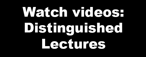 Distinguished lectures videos - watch